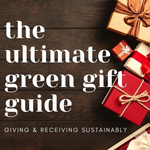 The Green Guide: Sustainable Gift Giving & Receiving